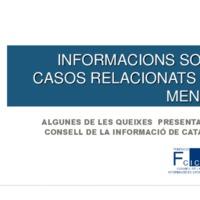 Presentació de diverses queixes sobre menors presentades al Consell de la Informació de Catalunya (CIC), amb Roger Jiménez i Sue Aran (FCCB-URL).<br /><br /> <br /><br /> Informació sobre menors i xarxes socials. Presentació del cas sobre l'accident del Tibidabo, tractat pel Consell de la Informació amb Llúcia Oliva (CIC) i Marta López Benito (CCMA).