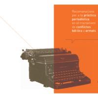 Annex: Recomanacions per a la pràctica<br /> periodística en el tractament de conflictes bèl·lics o armats