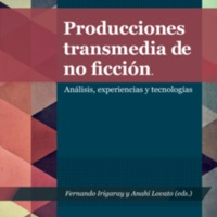 Producciones transmedia de no ficción