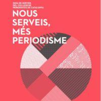 Nous serveis, més periodisme : Guia de serveis del Col·legi de Periodistes de Catalunya