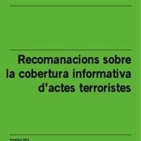 Recomanacions sobre la cobertura informativa d'actes terroristes
